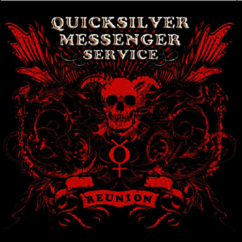 Play & Download Reunion by Quicksilver Messenger Service | Napster
