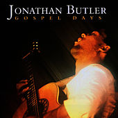Play & Download Gospel Days by Jonathan Butler | Napster