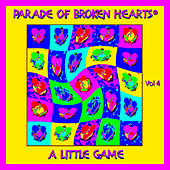 Play & Download Parade Of Broken Hearts, Vol. 4-