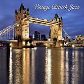 Play & Download Vintage British Jazz by Various Artists | Napster