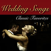 Play & Download Wedding Songs - Classic Favorites by Music-Themes | Napster
