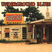 Underground Blues Essentials by Various Artists