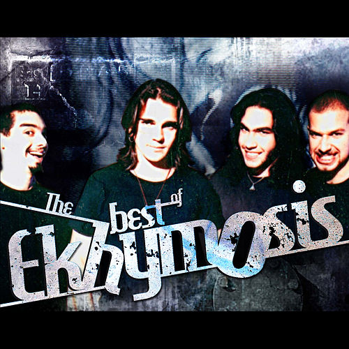 Play & Download The Best of Ekhymosis by Ekhymosis | Napster