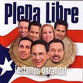Play & Download Estamos Gozando by Plena Libre | Napster