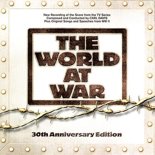 Play & Download The World At War: 30th Anniversary Edition by Various Artists | Napster