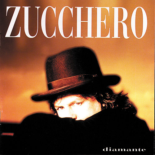 Diamante: The Best Of Zucchero by Zucchero