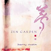 Play & Download Zen Garden: Inspiring Creation by Zen Garden | Napster