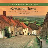 Play & Download Nottamun Town by John Langstaff | Napster