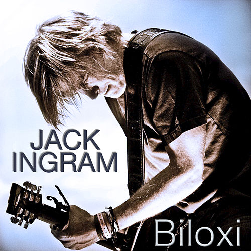 Play & Download Biloxi by Jack Ingram | Napster