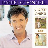 Classic Doubles by Daniel O'Donnell