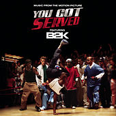 You Got Served von B2K