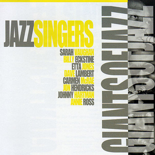 Play & Download Giants of Jazz: Jazz Singers by Various Artists | Napster