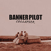 Play & Download Collapser by Banner Pilot | Napster