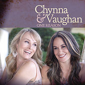 One Reason by Chynna & Vaughan