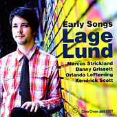 Play & Download Early Songs by Lage Lund | Napster