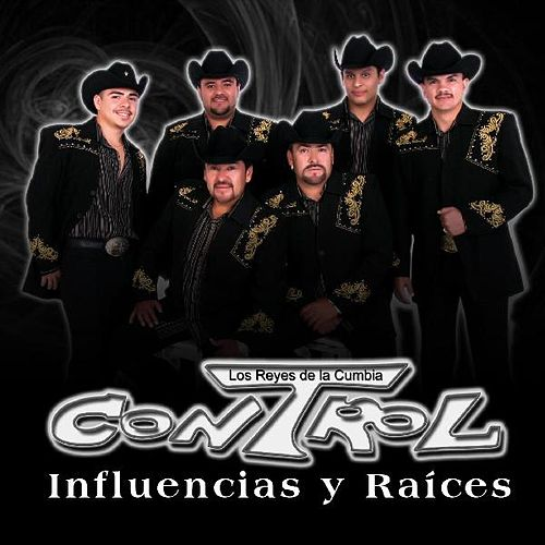 Influencias Y Raices by Grupo Control
