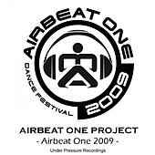 Play & Download Airbeat One 2009 by Airbeat One Project | Napster