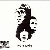 Play & Download Kennedy by Kennedy | Napster