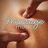 Massage Music by Musical Spa - Massage Music