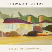 Play & Download Collector's Edition, Vol. 1 by Howard Shore | Napster