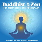 Buddhist and Zen for Meditation Relaxation by Best Relaxing Music