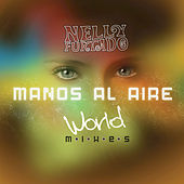 Play & Download Manos Al Aire (World Mixes) by Nelly Furtado | Napster