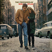 Play & Download The Freewheelin' Bob Dylan by Bob Dylan | Napster