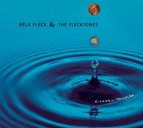 Little Worlds by Bela Fleck