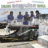 Play & Download Mi Mexico, Lindo Es by Acapulco Tropical | Napster