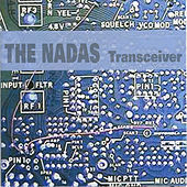 Play & Download Transceiver by The Nadas | Napster