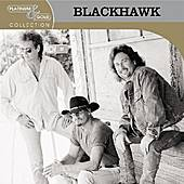 Play & Download Platninum & Gold Collection by Blackhawk | Napster