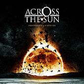Play & Download Pestilence & Rapture by Across The Sun | Napster