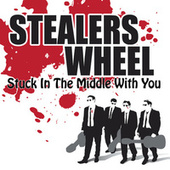 Stuck In The Middle With You by Stealers Wheel