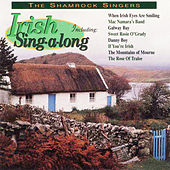 Play & Download Irish Sing-A-Long by The Shamrock Singers | Napster
