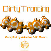 Dirty Trancing 2009 by Various Artists