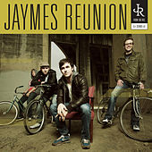 Jaymes Reunion by Jaymes Reunion