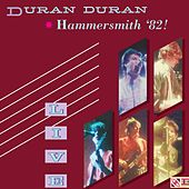 Play & Download Hammersmith '82! by Duran Duran | Napster