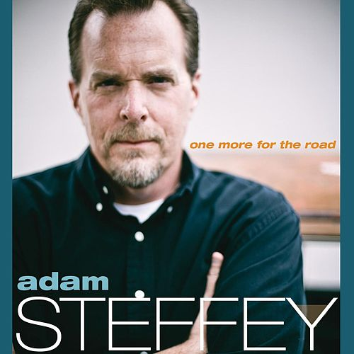 Play & Download One More For The Road by Adam Steffey | Napster