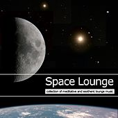 Play & Download Space Lounge Vol.1 (C€ollection of Meditative and Esotheric Lounge Music) by Various Artists | Napster