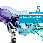 Sensual Vocal House 2 by Various Artists