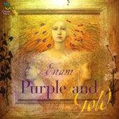 Purple & Gold by Enam