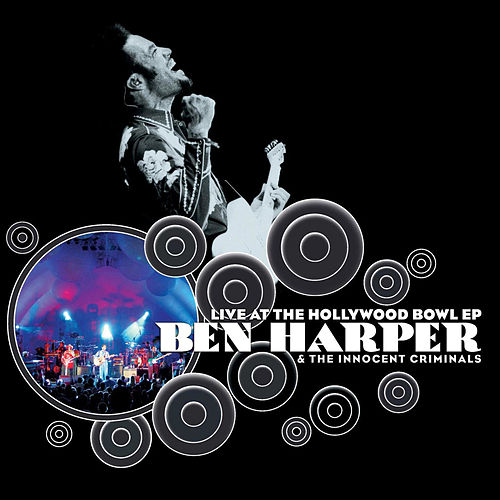 Play & Download Live At The Hollywood Bowl by Ben Harper | Napster