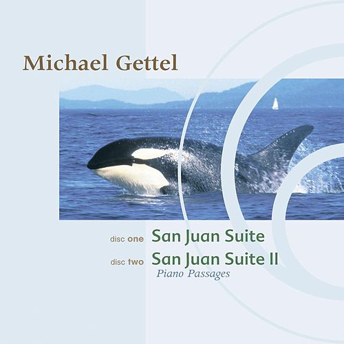 Play & Download San Juan Suite/San Juan Suite II by Michael Gettel | Napster