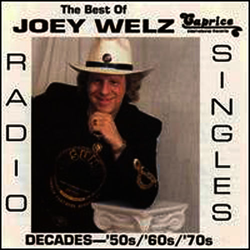 Play & Download The Best Of Joey Welz/decades by Joey Welz | Napster