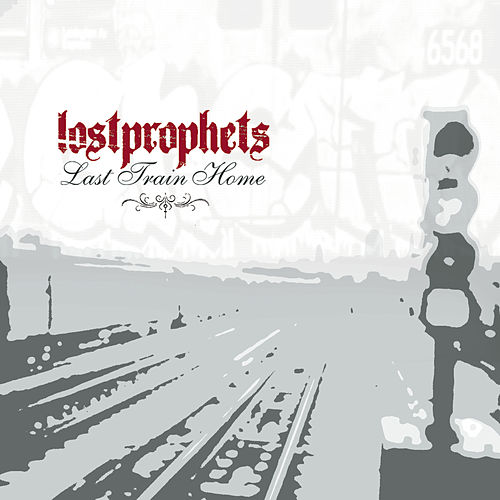 Play & Download Last Train Home by Lostprophets | Napster