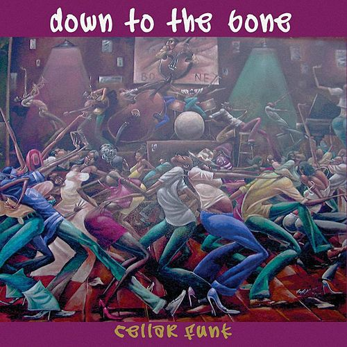 Cellar Funk by Down to the Bone