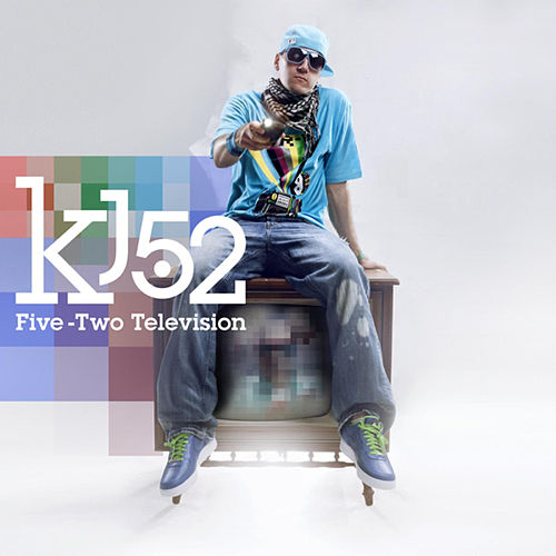Play & Download Five-Two Television by KJ-52 | Napster