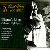 Wagner's Ring: Collected Highlights by Various Artists