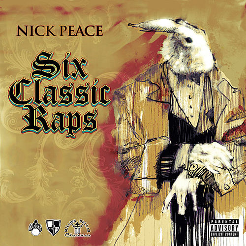 Play & Download Six Classic Raps EP by Nick Peace | Napster