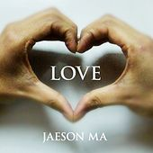 Love - Single by Jaeson Ma